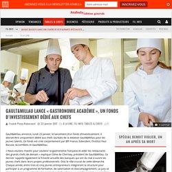 Gault&Millau lance «Gastronomie Académie», un fonds d'investissement dédié aux chefs – ATABULA