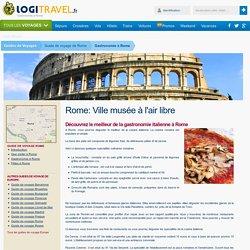 Gastronomie à Rome : Découvrez le meilleur de la gastronomie italienne à Rome - Logitravel.fr