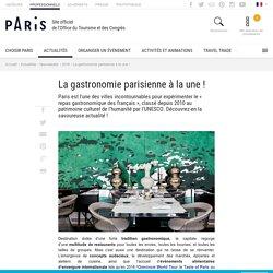 L'actualité de la gastronomie parisienne - Office du Tourisme et des Congrès de Paris