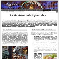 La Gastronomie Lyonnaise : Lyon patrimoine Unesco, découvrez la gastronomie à Lyon