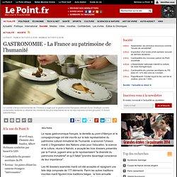 GASTRONOMIE - La France au patrimoine de l'humanité