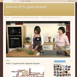 Fiches : la gastronomie régionale française