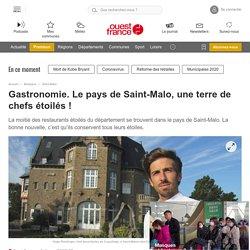 Gastronomie. Le pays de Saint-Malo, une terre de chefs étoilés !