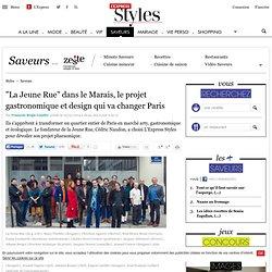 """""""La Jeune Rue"""" dans le Marais, le projet gastronomique et design qui va changer Paris"""