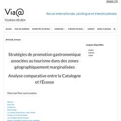 Stratégies de promotion gastronomique associées au tourisme dans des zones gé...