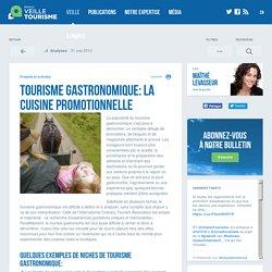 Tourisme gastronomique: la cuisine promotionnelle - Réseau de veille en tourisme