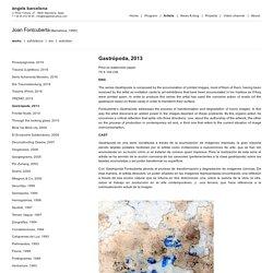 Gastrópoda / Joan Fontcuberta / Projects / àngels barcelona