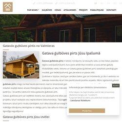 Gatavās guļbūves pirtis no Valmieras - Guļbūves Filwud.com