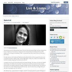 Gate A-4 – Live & Learn