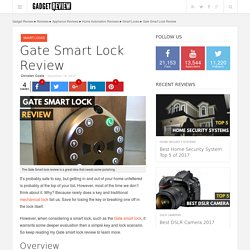 Gate Smart Lock Review 2017