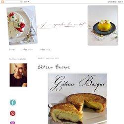 J'en reprendrai bien un bout...: Gâteau Basque