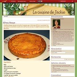 Gâteau Basque - La cuisine de Jackie