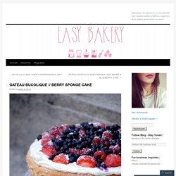 GATEAU BUCOLIQUE // BERRY SPONGE CAKE