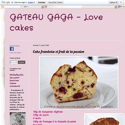 Cake framboise et fruit de la passion