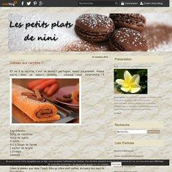 Gâteau aux carottes !! - Le blog de Les Petits Plats de Nini