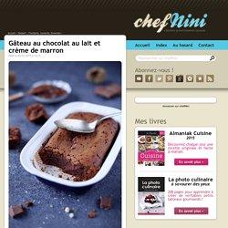 Gâteau au chocolat au lait et crème de marron
