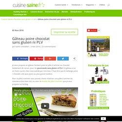 Gâteau poire chocolat sans gluten ni PLV - Blog Cuisine Saine sans gluten sans lait
