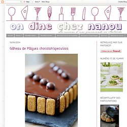 Gâteau de Pâques chocolat/speculoos