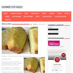 Gâteau au Citron - Cuisiner c'est facile !