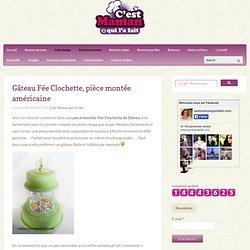 Gâteau Fée Clochette, pièce montée américaine
