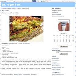 Gâteau de courgettes invisible - oh, régime !!!