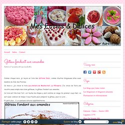Gâteau fondant aux amandes - Le blog de Aurélie et ses envies de délices