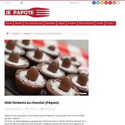 Gateau pour Pâques : Nids fondants au chocolat