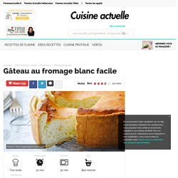 Gâteau au fromage blanc facile, facile et pas cher