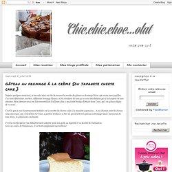 Gâteau au fromage à la crème {ou japanese cheese cake }