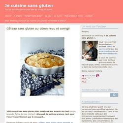Gâteau sans gluten au citron revu et corrigé