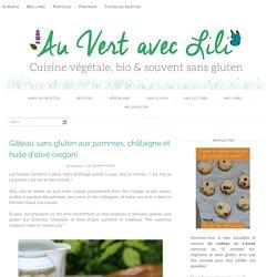 Gâteau sans gluten aux pommes, châtaigne et huile d'olive