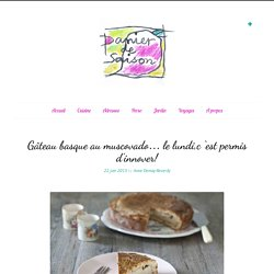 Gâteau basque au muscovado… le lundi,c 'est permis d'innover!