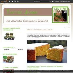 Gâteau à l'Orange et à l'Huile d'Olive - Tartine Jeanne