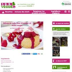 Gâteau au maïs, fleur d'oranger et fruits rouges1.2.3. Veggie