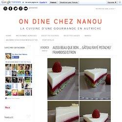 Aussi beau que bon ... gâteau rayé pistache/ framboise/citron