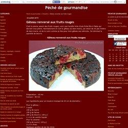 Gâteau renversé aux fruits rouges