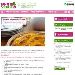Gâteau végane aux fruits1.2.3. Veggie