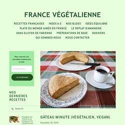 Gâteau minute (végétalien, vegan) — France végétalienne