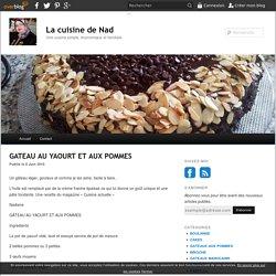 GATEAU AU YAOURT ET AUX POMMES - La cuisine de Nad