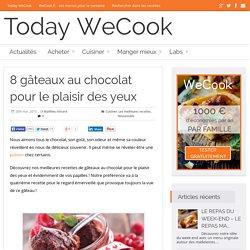 8 gâteaux au chocolat pour le plaisir des yeux