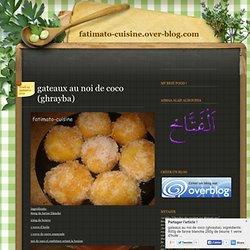 gateaux au noi de coco (ghrayba) - Le blog de fatimato-cuisine.over-blog.com
