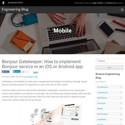 Bonjour Gatekeeper: How to implement Bonjour service in an iOS or Android app