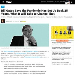 Bill Gates Says the Pandemic Has Set Us Back 25 Years. What It Will Take to Change That