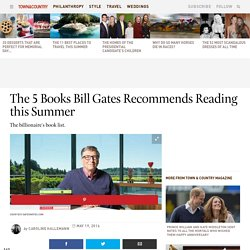 Bill Gates Reading List - Bill Gates Book Recommendations