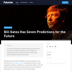 Bill Gates Has Seven Predictions for the Future