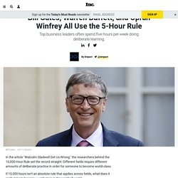 Bill Gates, Warren Buffett, and Oprah Winfrey All Use the 5-Hour Rule