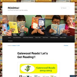 Gatewood Reads! Let's Get Reading!!