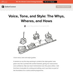 Voice, Tone, and Style: The Whys, Wheres, and Hows - GatherContent: A blog about content strategy and development