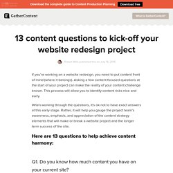 13 content questions to kick-off your website redesign project - GatherContent: A blog about content strategy and development