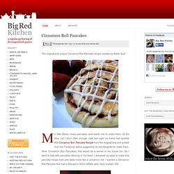 Big Red Kitchen: Cinnamon Roll Pancakes